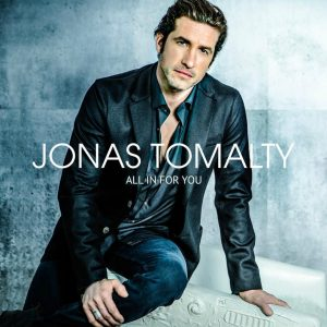 All In For You - Jonas Tomalty