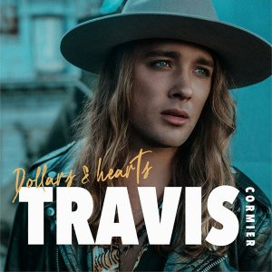 Travis Cormier - Dollars and hearts